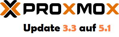 Proxmox – Update 3.3 auf 5.1